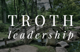 Troth Leadership