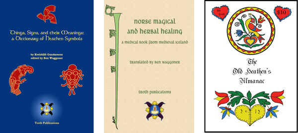 Things, Signs, and their Meanings; Norse Magical and Herbal Healing; Almanac